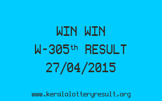 WIN WIN W 305 Lottery Result 27-4-2015