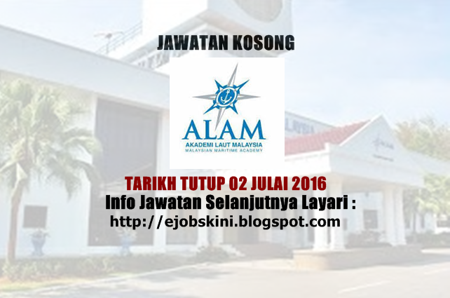 jawatan kosong di akademi laut malaysia (alam)