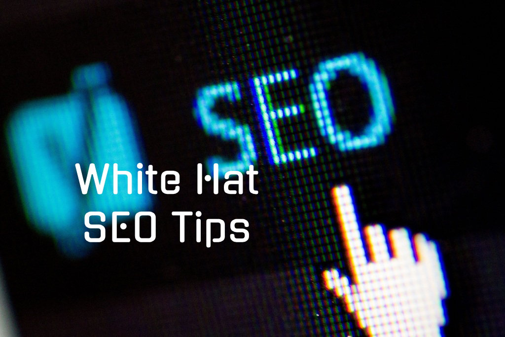 White Hat SEO Tips