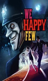220px WeHappyFew - We Happy Few Update v1.4.71191-CODEX