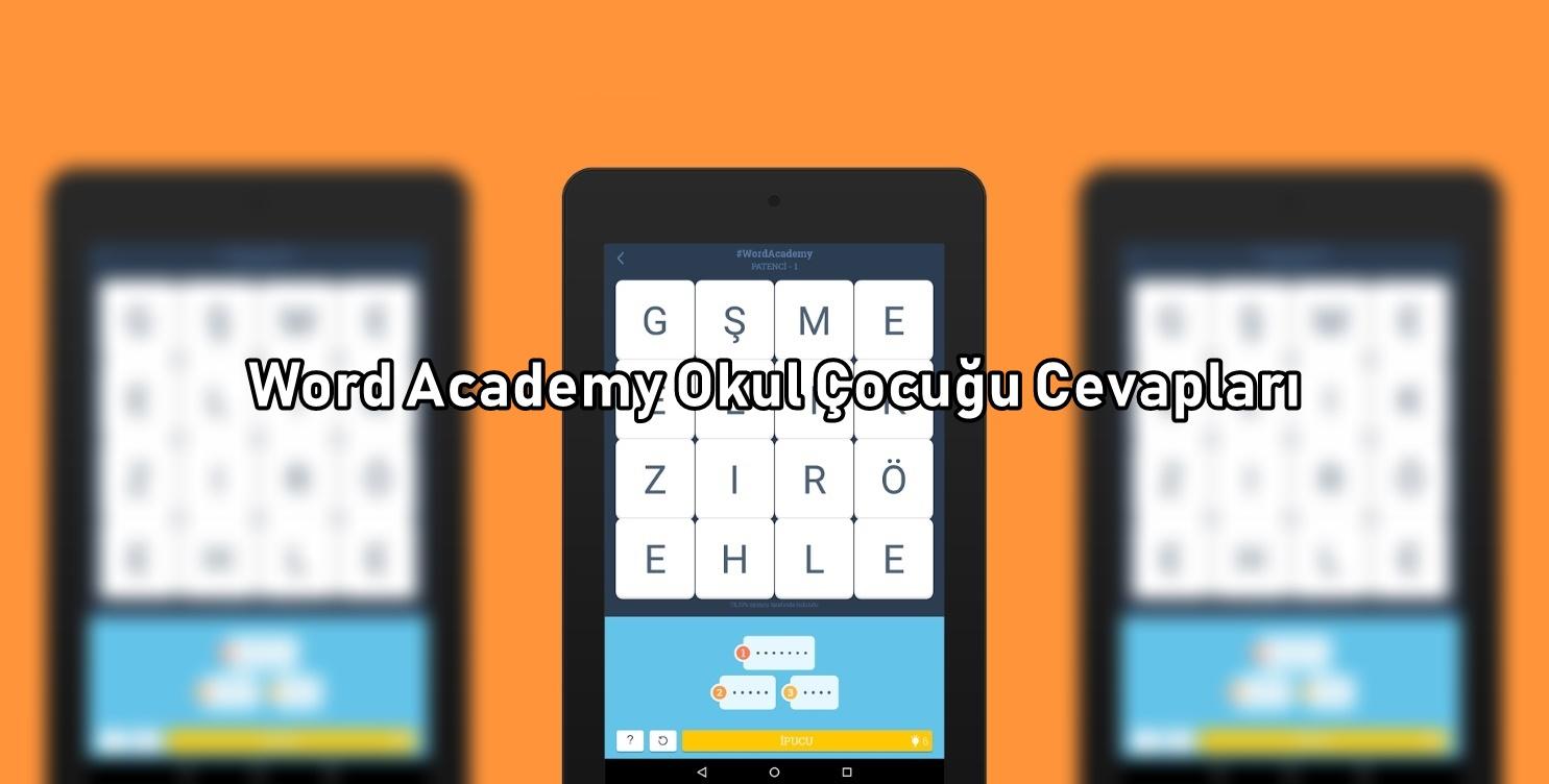 Word Academy Okul Cocuğu Cevaplari