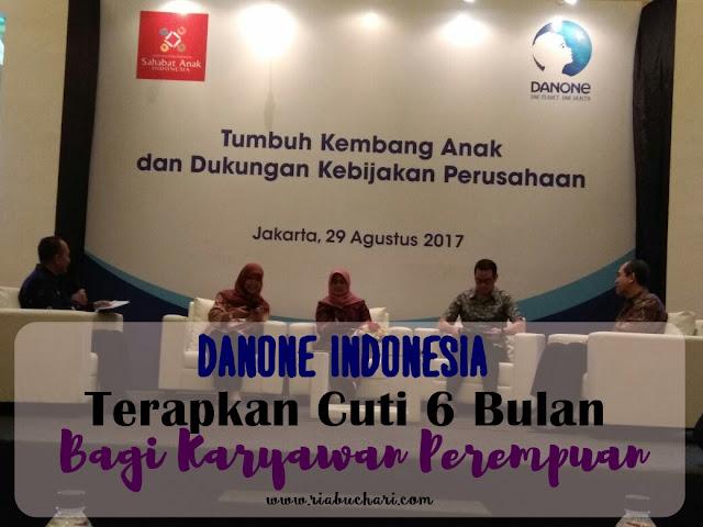 Danone Indonesia, Terapkan Cuti 6 Bulan Bagi Karyawan Perempuan