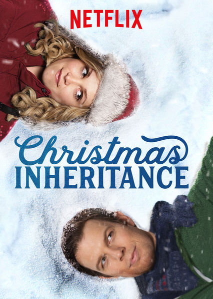Christmas Inheritance 2017 Netflix movie poster Eliza Taylor Jake Lacy