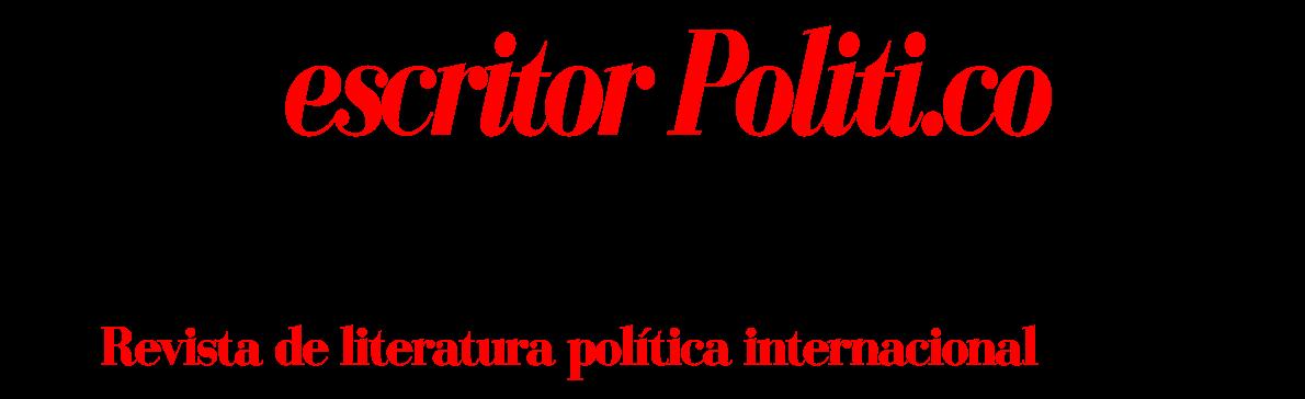 Écrivain Politique / Escritor Político: Revista de literatura política internacional ISSN 2618-3978