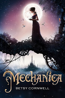 Mechanica by Betsy Cornwell | Cover Love