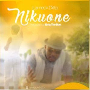 Lameck Ditto – Nikuone