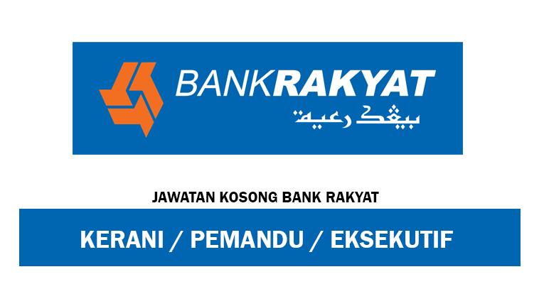 Jawatan Kosong di Bank Rakyat 2019 - Eksekutif / Kerani / Pemandu