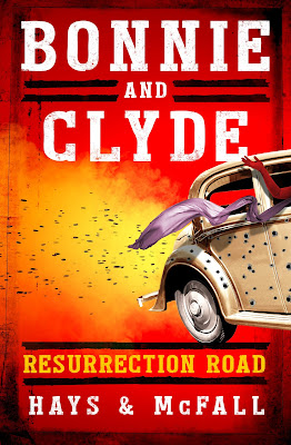 Bonnie and Clyde: Resurrection Road book cover