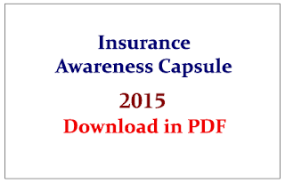 Important Insurance Awareness Questions Capsule for Upcoming Insurance Exams 2015- Download in PDF