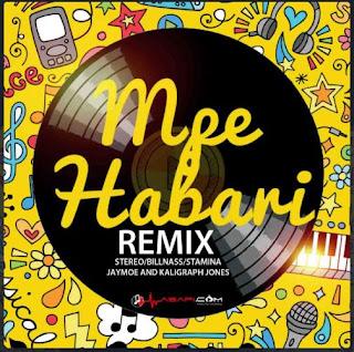 Stereo Ft Billnas Stamina Jay Moo Rich Mavocko Khaligraph Jones - Mpe Habari Remix