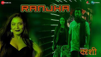 Ranjha Lyrics - pav dhariya & neeraj shrinder