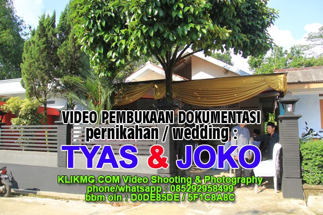 Video Opening Dokumentasi Wedding Tyas & Joko (Scene-01) - Klikmg Video Shooting Purwokerto