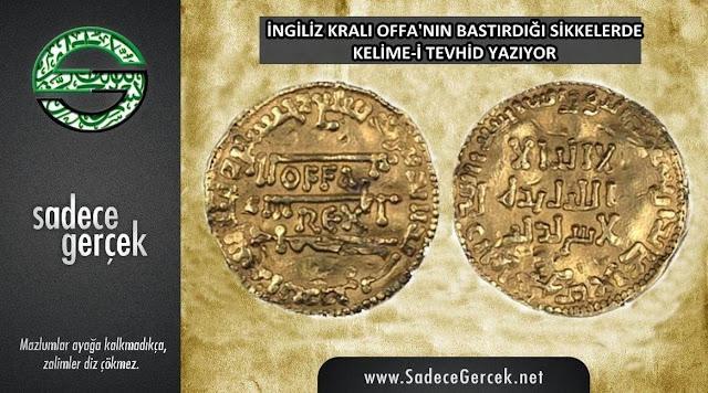 Kral Offa'nın sikkesinde La İlahe İllallah yazıyordu