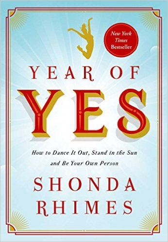 Shonda Rhimes, Year of Yes, books, journals, inspiration, motivation, self-help, self-care, love yourself,