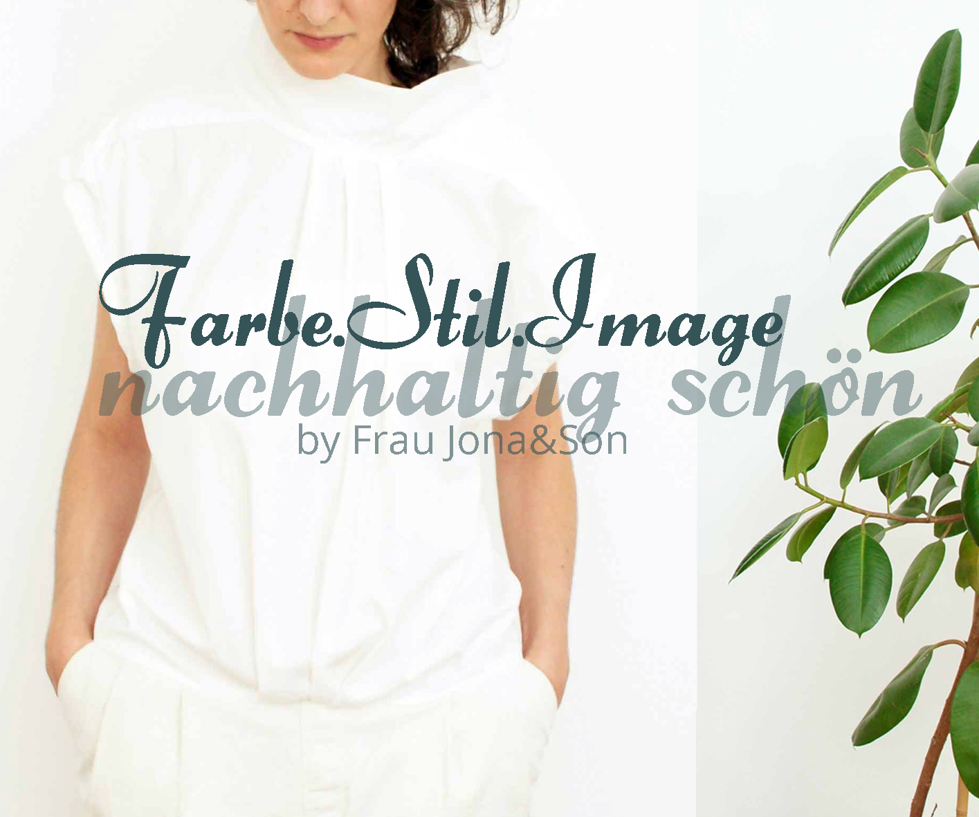FARBE.STIL.IMAGE. Beratung und Personal Style