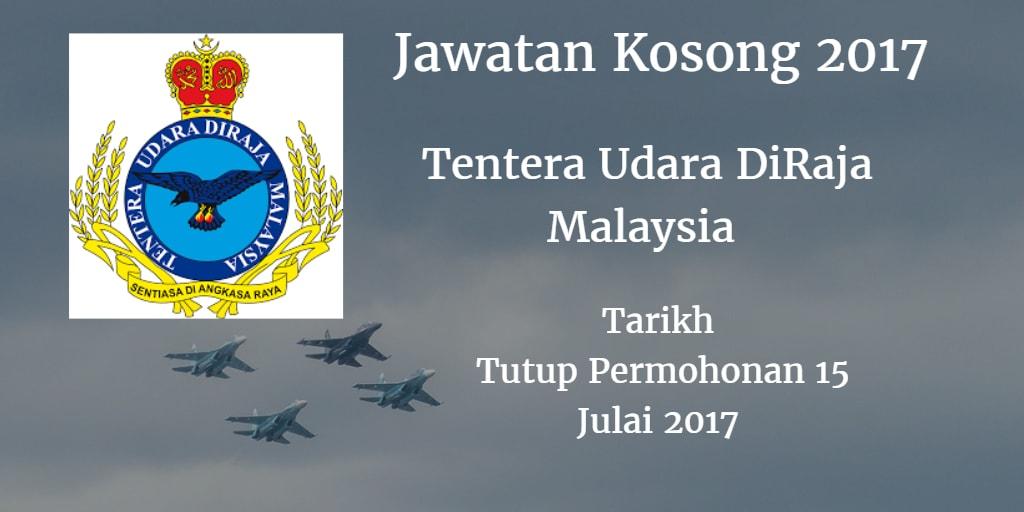 Jawatan Kosong TUDM 15 Julai 2017