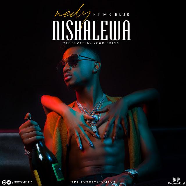 Nedy Music Ft. Mr Blue - Nishalewa