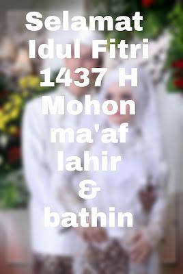 Selamat idul fitri 1437 H