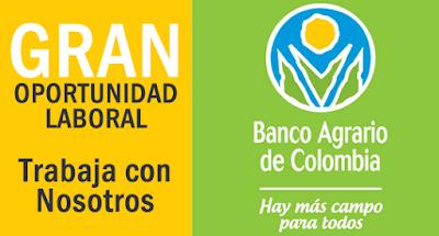 GRAN CONVOCATORIA ASESORES COMERCIALES BANCO AGRARIO TODA COLOMBIA