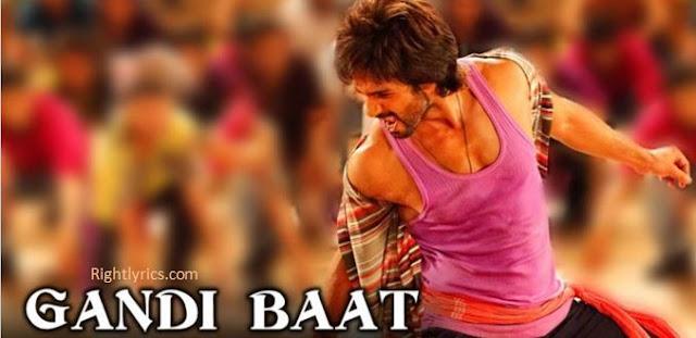 Gandi Baat Lyrics - R...Rajkumar | Mika Singh & Kalpana
