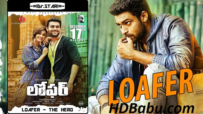Loafer (2015) 720p UNCUT HDRip x264 [Dual Audio] [Hindi DD 2.0 - Telugu 2.0]