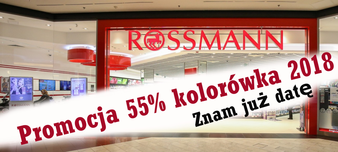 Promocja Rossmann 55% 2018, znam datę promocji na kolorówkę.