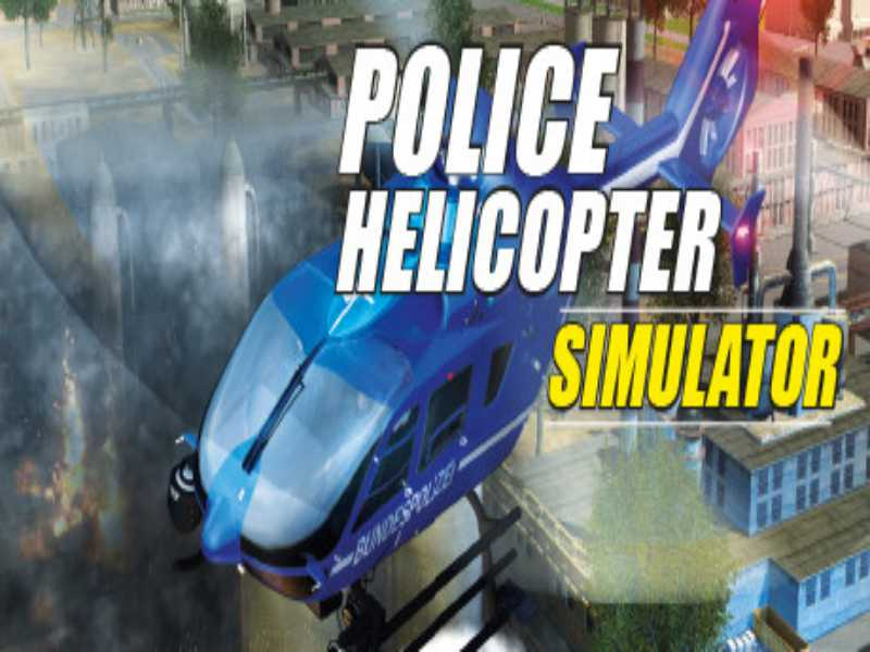 Download Polizeihubschrauber Simulator Game PC Free on Windows 7,8,10