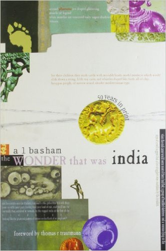 The Wonder That Was India By A L Basham : Free Download ...