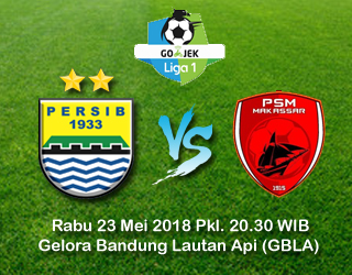 Persib VS PSM Makassarr 23 Mei 2018