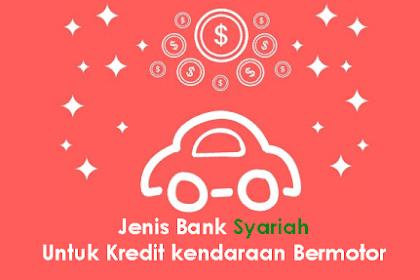 5 Jenis & Syarat Bank Syariah untuk Kredit Kendaraan Bermotor (KKB)