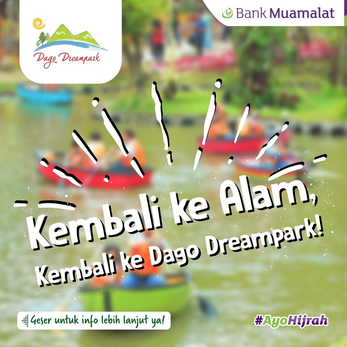 Bank Muamalat - Promo Dago Dreampark Gratis Tiket Wahana 20 Ribu Min Transaksi 100 Ribu