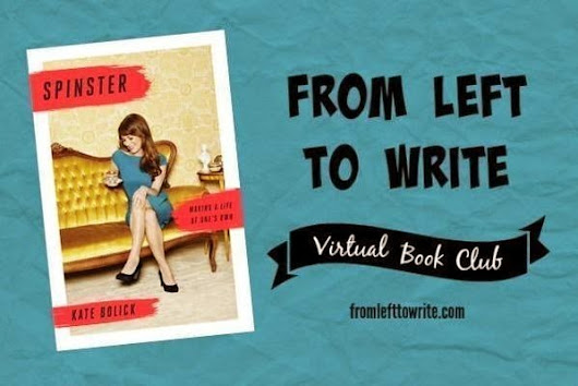 From Left to Write: Spinster by Kate Bolick
