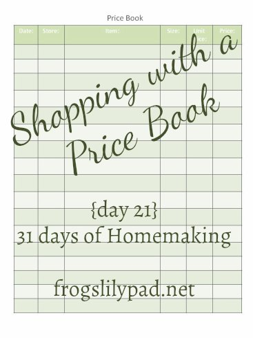 Saving money can be easier when you use a Price Book to compare prices and record them so you can get the best deal. Free Printable. {day 21} 31 Days of Homemaking. frogslilypad.net