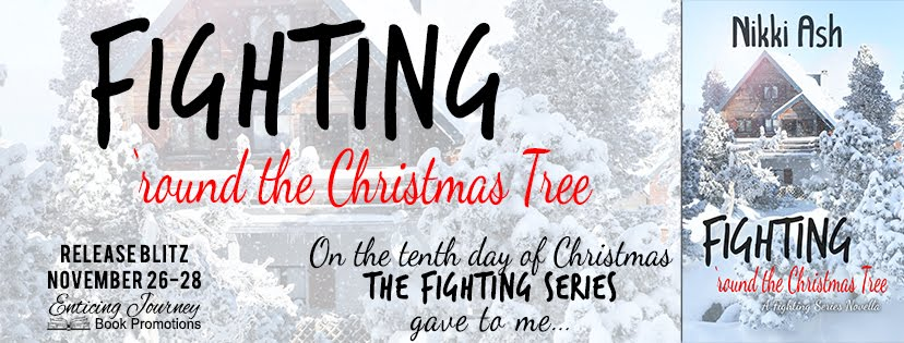 Fighting Round The Christmas Tree Release Blitz