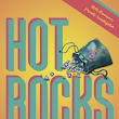Hot Rocks, by Randy Rawls