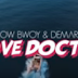 (Download Video)Arrow bwoy - Love doctor video ft Demarco-Love doctor(New Mp4 )