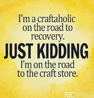 The Craft Hoarder Motto