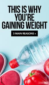 why you are gaining weight