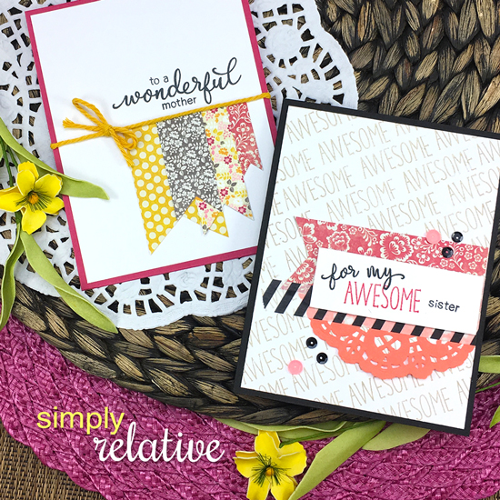 Wonderful Mother and Awesome Sister cards by Jennifer Jackson | Simply Relative Stamp set by Newton's nook Designs #newtonsnook
