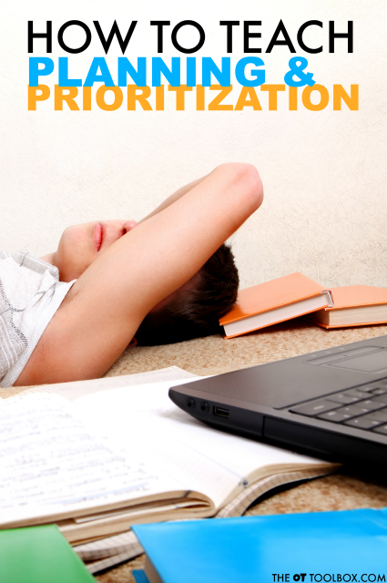Executive Functioning Skills- Teach Planning and Prioritization