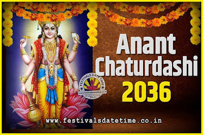 2036 Anant Chaturdashi Pooja Date and Time, 2036 Anant Chaturdashi Calendar