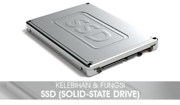 Kelebihan SSD