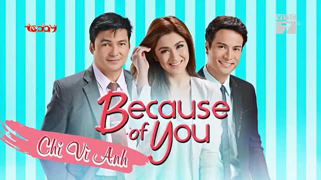 Chỉ Vì Anh Trọn Bộ Tập Cuối (Phim Philippines VTC7 Today TV Lồng Tiếng)