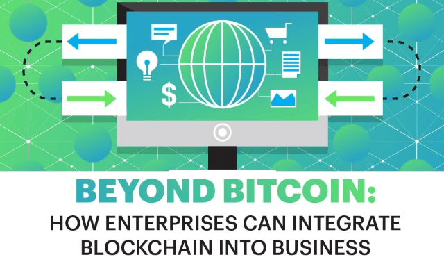 Beyond Bitcoin: How Enterprises Can Integrate Blockchain into Business