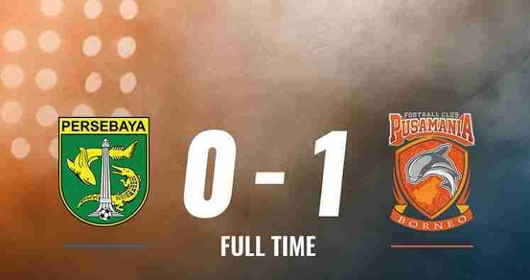 Hasil Persebaya vs Borneo FC Skor Akhir 0-1