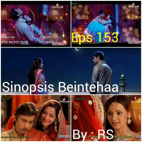 Sinopsis Beintehaa Episode 153