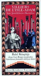 Babil Kitaplığı 12 - Villiers de L'ısle-Adam - Son Şenliklerin Davetlisi