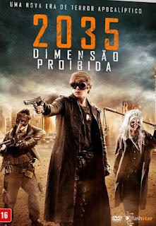 2035 Dimensão Proibida Dublado HD
