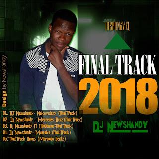Dj Newshandy ft (Dhilibwino) - Final Track