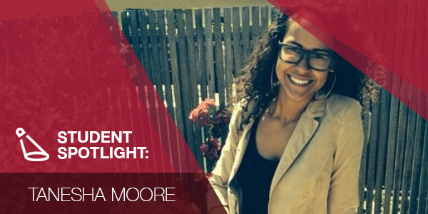 Student Spotlight: Tanesha Moore